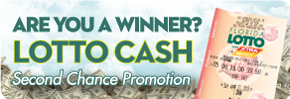Lotto Cash Second Chance Promotion